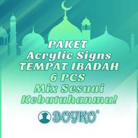 """Acrylic Sign / Papan Tanda Akrilik """" kebutuhan tempat ibadah """"/ mix 6"""