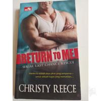 Novel Return To Me - Christy Reece