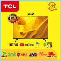 TCL 32A5 Smart LED TV 32 Inch HD Android 9.0 HDR Netflix Youtube Wifi