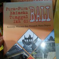 Pura Pura bhineka tunggal ika di Bali