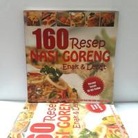 Buku Kuliner - 160 Resep Nasi Goreng (Enak & Lezat)