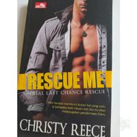 Novel Rescue Me - Christy Reece