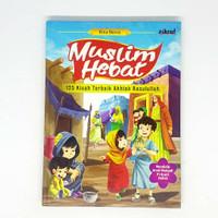 Buku cerita anak - muslim hebat - hard cover - zikrul kids