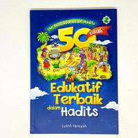 Buku cerita anak islam - 50 Kisah Edukatif Terbaik dalam Hadits
