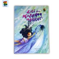Buku cerita anak - Lili dan Kolam Misteri - bestari kids
