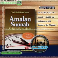 Amalan Sunnah Sehari Semalam - Pustaka Ibnu Umar - Karmedia