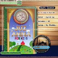 Juz Amma For Kids - Untuk Anak Anak - Maghfirah Pustaka - Karmedia