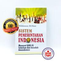 Sistem Pemerintahan Indonesia - Mahmuzar