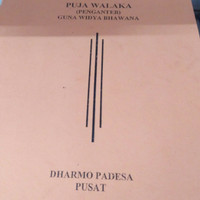 Buku Puja Walaka penganteb Guna widya Bhawana