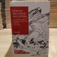 Buku Perang Melawan Influenza Pandemi Flu Spanyol di Indonesia Ravando