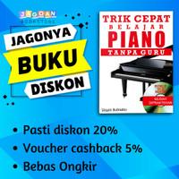 BUKU TRIK CEPAT BELAJAR PIANO TANPA GURU