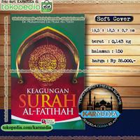 Keagungan Surah Al Fatihah - Darus Sunnah - Karmedia