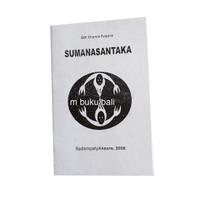 Sumanasantaka Pengantar Mati Cara Bali Buku Kedua