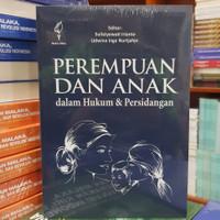 Buku Perempuan dan Anak Dalam Hukum & Persidangan