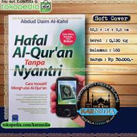 Hafal Al Quran Tanpa Nyantri - Pustaka Arafah - Karmedia