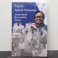 Buku Kisah Kecil Bermakna Besar Jakob Oetama