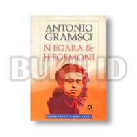 Buku Antonio Gramsci Negara & Hegemoni