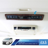 JSL List Atap Panel All New Alphard Ceiling Control Panel Cover Wood