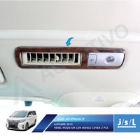 JSL Panel List AC Kayu All New Alphard Air Cond Middle Cover Wood