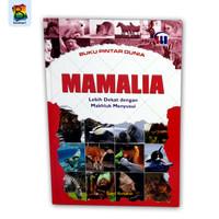 Buku Pengetahuan - seri buku pintar dunia - mamalia ( hardcover )