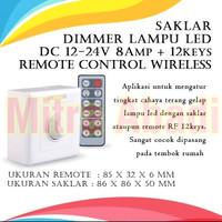 Saklar Dimmer Lampu LED DC 12-24V 8A + 12 Keys Remote Control Wireless