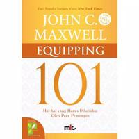 Buku Equipping 101 John C Maxwell