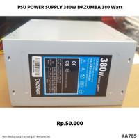 PSU POWER SUPPLY 380W DAZUMBA 380 WATT #A785