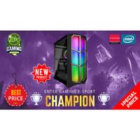 PC Rakitan Enter Gaming E-Sports CHAMPION INTEL X AMD Graphic