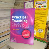 Practical Teaching A Guide to PTLLS DTLLS