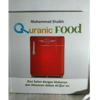 QURANIC FOOD MOHAMMAD SHAIKH DIET SEHAT DENGAN MAKANAN DAN MINUMAN