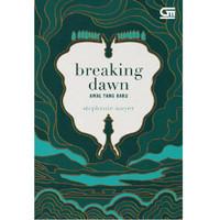 Buku novel Breaking Dawn (Awal yang Baru)