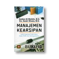 Buku Manajemen Kearsipan – Untuk Organisasi Publik, Bisnis, Sosial