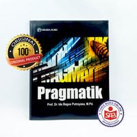 Pragmatik - Ida Bagus Putrayasa
