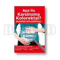 Buku Apa Itu Karsinoma Kolorektal? (Kanker Kolorektal)