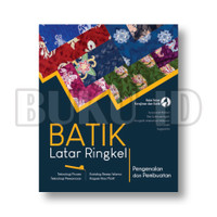 Buku Batik Latar Ringkel Pengenalan dan Pembuatan - Teknologi Proses
