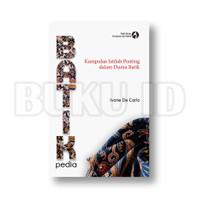 Buku BATIKpedia - Kumpulan Istilah Penting dalam Dunia Batik