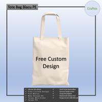 Tas Tote Bag Blacu Free Custom Berkualitas