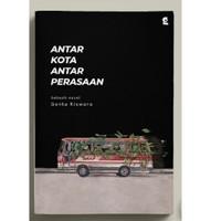 Buku Novel antar kota antar perasaan Genta Kiswara Gardien Mediatama