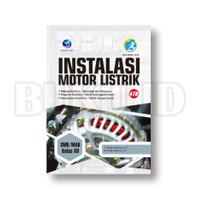 Buku Instalasi Motor Listrik SMK/MAK Kelas XII (4Th)