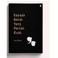 Buku Novel Romance Kepada Betah Yang Pernah Ruah Lovi Dinar Gardien