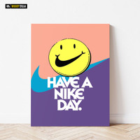 POSTER HAVE A NIKE DAY PICTBOX FRAME KAYU UK 30X40 CM (A3)