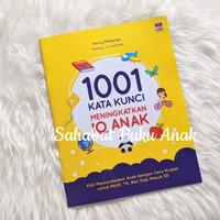 Buku 1001 Kata Kunci Meningkatkan IQ Anak Kiat Mencerdaskan Anak BIP