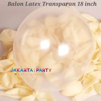 Balon Latex Transparan JUMBO / Balon Latex Bening / Balon Latex Clear