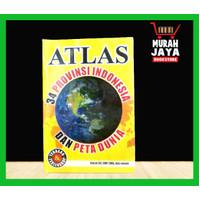 ATLAS 34 PROVINSI INDONESIA DAN PETA DUNIA