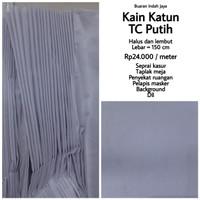 Kain Katun TC Putih lebar 150 cm