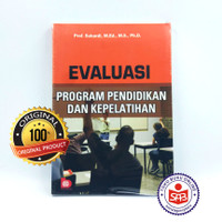 Evaluasi Program Pendidikan Dan Kepelatihan - Sukardi
