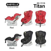 Car Seat Baby Elle BabyElle Titan BE-721B / Dudukan Mobil Bayi