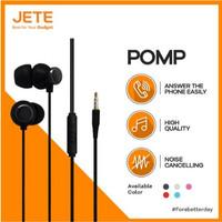 Jete Pomp Headset Earphone Handsfree Stereo Bass 3.5mm