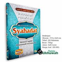 Memahami Kalimat Syahadat