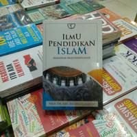 Ilmu Pendidikan Islam Madzab Multidisipliner - Abd. Rachman Assegaf